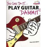 You can do it play guitar