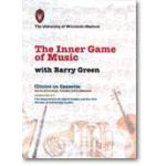 Inner game of music, the (2 hours) Barry-Green