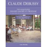 The annotated danses sacr'e at profane Claude-Debussy