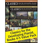 Classics for the developing pianist, books 4-5