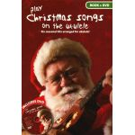 Play Christmas Songs On The Ukulele Corrie-Anne Burton