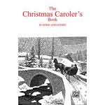 The christmas carolers' book in song & story Torstein-O.-Kvamme