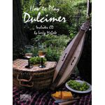 How to play the dulcimer L.-Mccabe