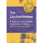 A teaching music through performance in band Tim-Lautzenheiser