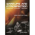Warm ups and introspection Bruno-Meeus