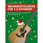 Weihnachtslieder fr 1-3 gitarren Karl-Weikmann