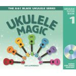 Ukulele magic tutor book 1 (teacher's edition) Ian-Lawrence