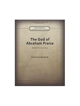 The god of abraham praise Duane-Funderburk