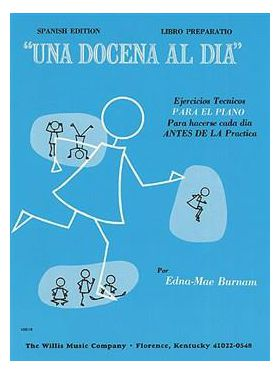 A dozen a day: preparatory (spanish edition) Edna-Mae-Burnam