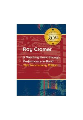 A teaching music through performance in band Ray-Cramer